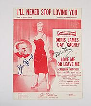 Love Me Or Leave Me (I'll Never Stop Loving You)  James Cagney/Doris Day Autographed Song-Sheet