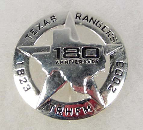 1187 - TEXAS RANGERS 180TH ANNIVERSARY LAW BADGE - PINBACK