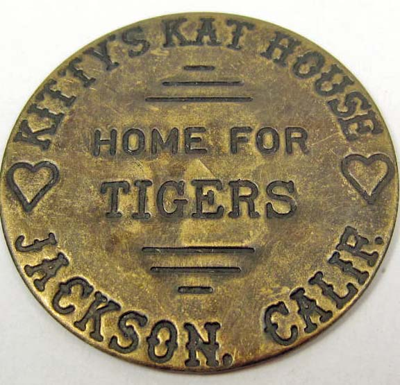 12098 - KITTYS KAT HOUSE JACKSON CALIF. TOKEN
