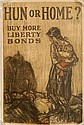 WWI Poster - ''Hun or Home, Buy More Liberty Bonds''