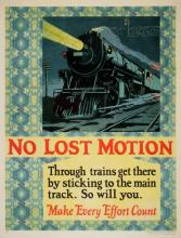 ORIGINAL VINTAGE 1927 MATHER WORK INCENTIVE POSTER -NO LOST MOTION TRAIN