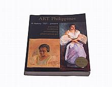 Juan T. Gatbonton, Jeannie E. Javelosa and Lourdes Ruth R. Roa - Art Philippines A History: 1521 - Present