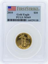 2010 PCGS MS69 First Strike $10 American Eagle Gold Bullion Coin