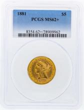 1881 PCGS MS62+ $5 Liberty Head Half Eagle Gold Coin