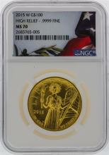 2015-W NGC MS70 High Relief $100 Gold Coin