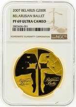 2007 NGC PF69 Ultra Cameo Belarus 200R Belarusian Ballet Gold Coin