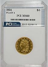 1834 $5.00 GOLD PLAIN 4, PCI GRADED UNC.