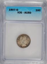 1907-O BARBER DIME ICG AU 50 NICE ORIGINAL COIN