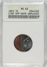 LINCOLN CENT MINT ERROR, OFF CENTER AND UNPLATED, NO DATE, ANACS MS-63 RARE!!!