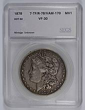 1878 7TF REV OF 78 MORGAN DOLLAR SEGS VF-30 (VAM-170)