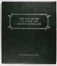 THE LAST SILVER U.S. COINS AND SILVER CERT. IN BINDER  WITH HISTORY