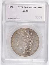 1878 7TF REV OF 78 MORGAN DOLLAR SEGS AU-50 (VAM-190)