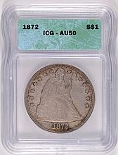 1872 SEATED DOLLAR ICG AU 50 ORIGINAL