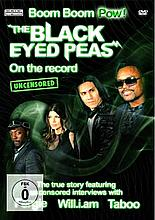 BOOM BOOM POW! THE BLACK EYED PEAS ON THE RECORD DVD.