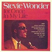 STEVIE WONDER - FOR ONCE IN MY LIFE UK LP 1ST PRESSING.