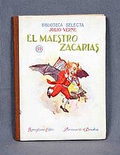 """VERNE, JULIO. """"El maestro Zacarías"""". Incluye numer"""