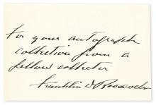 ROOSEVELT, FRANKLIN D. Autograph Inscription Signed, on a small card: