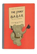 (CHILDREN'S LITERATURE.) BRUNHOFF, JEAN DE. The Story of Babar.