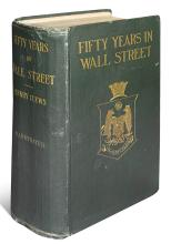 (ECONOMICS.) Clews, Henry. Fifty Years in Wall Street. Revised and Enlarged.