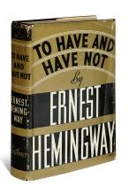 HEMINGWAY, ERNEST. To Have and Have Not.