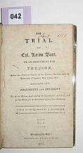 (BURR, AARON.) The Trial of Col. Aaron Burr, on an Indictment for Treason.