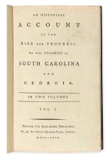 (SOUTH CAROLINA.) Hewatt, Alexander. An Historical Account of the Rise and Progress of the Colonies of South Carolina and Georgia.