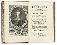 BARROW, ISAAC. Geometrical Lectures: Explaining the Generation, Nature and Properties of Curve Lines.  1735
