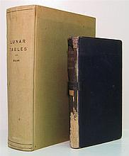 BROWN, ERNEST WILLIAM. An Introductory Treatise on the Lunar Theory. 1896 + BROWN & HEDRICK. Tables of the Moon. 1919