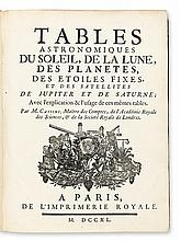 CASSINI, JACQUES. Tables Astronomiques. 1740 + CASSINI DE THURY, CÉSAR-FRANÇOIS. Addition aux Tables Astronomiques. 1756