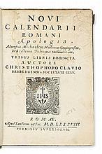 CLAVIUS, CHRISTOPH, S.J.  Novi calendarii Romani apologia, adversus Michaelem Maestlinum . . . Mathematicum. 1588