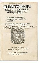 CLAVIUS, CHRISTOPH, S.J.  Geometrica Practica, Arithmetica Practica, Algebra.  1612