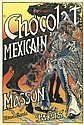 EUGÈNE GRASSET (1841-1917). CHOCOLAT MEXICAIN / MASSON. 1892. 48x32 inches, 122x82 cm. Malherbe & Cellot, Paris.