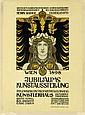HEINRICH LEFLER (1863-1919). JUBILÄUMS KUNSTAUSSTELLUNG. 1898. 24x17 inches, 61x45 cm. S. Czeiger, Vienna.