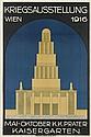 DESIGNER UNKNOWN. KRIEGSAUSSTELLUNG / WIEN 1916. 37x25 inches, 94x63 cm. Gesellschaft fur Graphiche Industrie, Vienna.