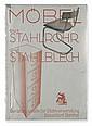 (BAUHAUS.) Hassenpflug, Gustav. Möbel aus Stahlrohr und Stahlblech.