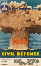 DESIGNER UNKNOWN. JOIN CIVIL DEFENSE / IT CAN HAPPEN HERE. 1951. 21x13 inches, 54x34 cm. L.I.P. & B.A., New York.