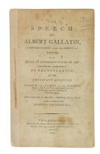 (PENNSYLVANIA.) Gallatin, Albert. The Speech . . . Touching the Validity of the Elections Held in the Four Western Counties