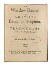 (VIRGINIA.) Behn, Aphra. The Widdow Ranter, or The History of Bacon in Virginia: A Tragi-Comedy.