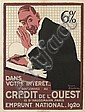ROGER BRODERS (1883-1953). CRÉDIT DE L'OUEST. 1920. 31x23, 79x59 cm. Devambez, Paris.