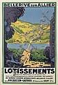 ROGER BRODERS (1883-1953). BELLERIVE SUR ALLIER / LOTISSEMENTS. Circa 1926. 46x31 inches, 117x79 cm, Agence de Publicité, Vichy.