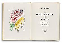 CHAGALL, MARC; and ELUARD, PAUL. Le Dur Desir de Durer.