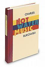 BUKOWSKI, CHARLES. Hot Water Music.