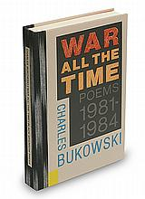 BUKOWSKI, CHARLES. War All the Time: Poems 1981-1984.