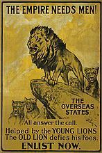 ARTHUR WARDLE (1860-1949). THE EMPIRE NEEDS MEN! / ENLIST NOW. 1915 29x19 inches, 75x50 cm. Straker Brothers Ltd., London.