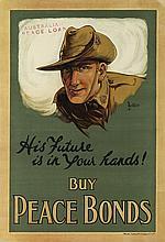 JAMES NORTHFIELD (1887-1973). HIS FUTURE IS IN YOUR HANDS! / BUY PEACE BONDS. Circa 1918. 29x20 inches, 73x50 cm. Mason, Firth & McCutc