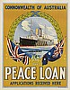 DESIGNER UNKNOWN. THE PEACE LOAN. Circa 1918. 25x20 inches, 65x50 cm. E.B. Studios, Sydney.