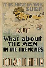 DAVID HENRY SOUTER (1862-1935). IT'S NICE IN THE SURF BUT WHAT ABOUT THE MEN IN THE TRENCHES / GO AND HELP. 1917. 30x20 inches, 76x50 c