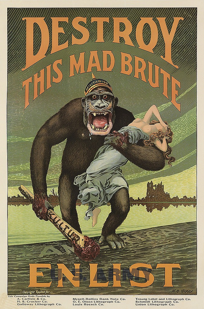 H.R. HOPPS (1869-1937). DESTROY THIS MAD BRUTE / ENLIST. Circa 1917. 41x27 inches, 106x70 cm.