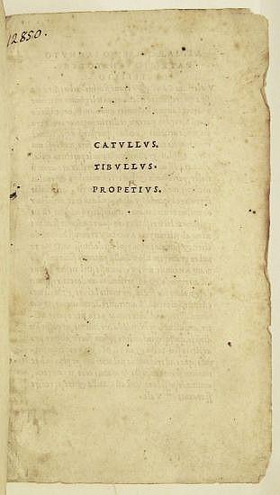 ALDINE PRESS  CATULLUS, CAIUS VALERIUS; TIBULLUS, ALBIUS; and PROPERTIUS, SEXTUS. [Carmina.]  1502