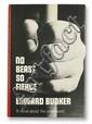 BUNKER, EDWARD. No Beast So Fierce.